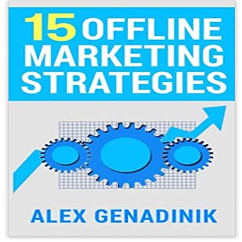 15 Offline Marketing Strategies cover art