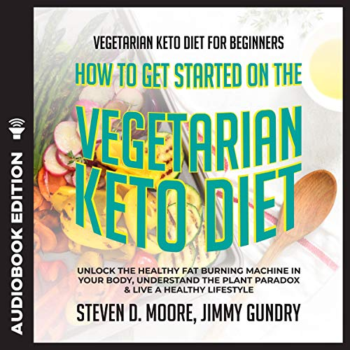 How to Get Started on the Vegetarian Keto Diet cover art