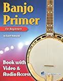 Banjo Primer Book for Beginners: with Online Video & Audio Access