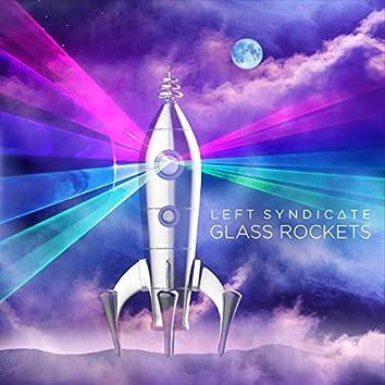 Glass Rockets