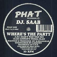 Wheres The Party - Dj Saab 12