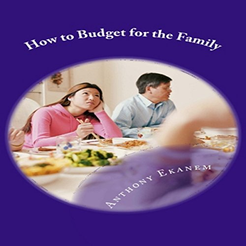 How to Budget for the Family audiobook cover art