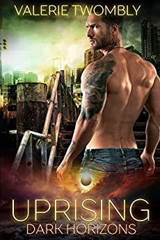 Uprising: A Paranormal Romance Vampire Apocalypse Series (Dark Horizons Book 1) by [Valerie Twombly]