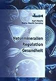 Naturmineralien /Regulation /Gesundheit