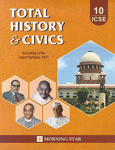 ICSE Class 10 Total History & Civics for 2021 (Latest Syllabus)