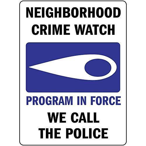 Oti34fgtephe Neighborhood Crime Watch Program in Force We Call The Police Aluminium Metallschild 20,3 x 30,5 cm