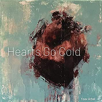 Hearts Go Cold