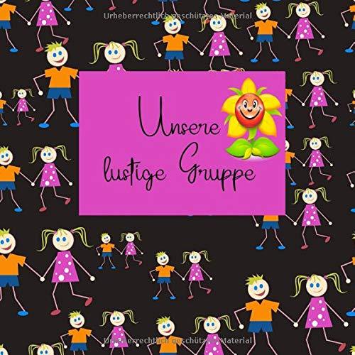 Unsere lustige Gruppe: Unsere lustige Gruppe Abschiedsgeschenk für Erzieher und Kindergartenkinder