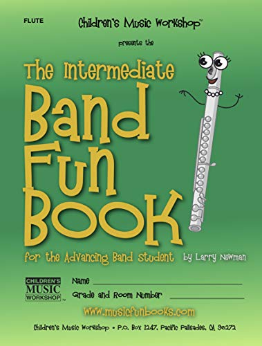 The Intermediate Band Fun Book (Flute): for the Advancing Band Student