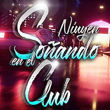 Soñando en el Club
