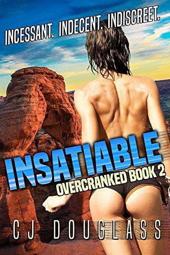 Insatiable (Overcranked Book 2) (English Edition)
