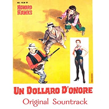 """Mr Rifle, My Pony and Me Cindy (feat. Walter Brennan) [From """"Un Dollaro D'onore""""]"""