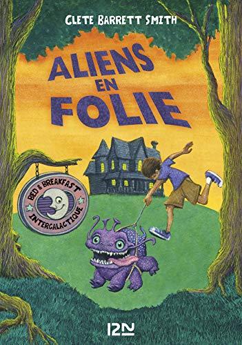 Aliens en folie (HORS COL SERIEL t. 2) (French Edition)