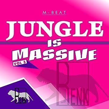 Jungle is Massive, Vol. 5