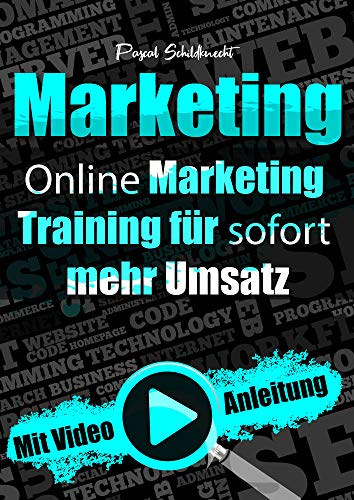 Marketing: Online Marketing Training für sofort mehr Umsatz