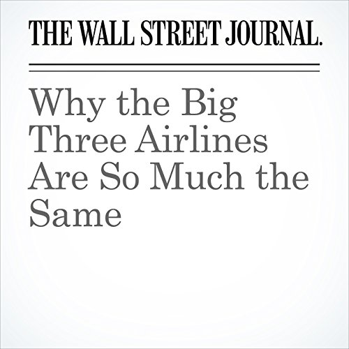 Why the Big Three Airlines Are So Much the Same audiobook cover art