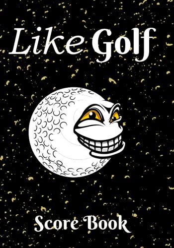 Like Golf Score Book: Summary table, date, par, course, weather, wind and distance of holes, total of 18 holes, more than 100 points. (Golf Sport)