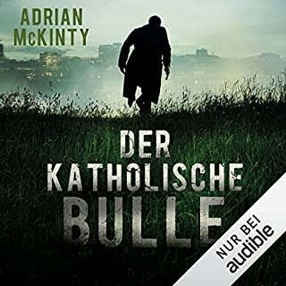 Der katholische Bulle     Sean Duffy 1              By:                                                                                                                                 Adrian McKinty                               Narrated by:                                                                                                                                 Peter Lontzek                      Length: 10 hrs and 42 mins     Not rated yet     Overall 0.0