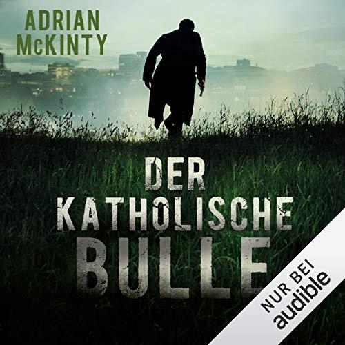 Der katholische Bulle audiobook cover art