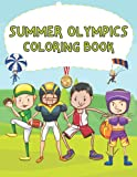 Summer Olympics Coloring Book: For boys with Tokyo Olympics Sports,Football,Basketball,Running,tennis,golf And more