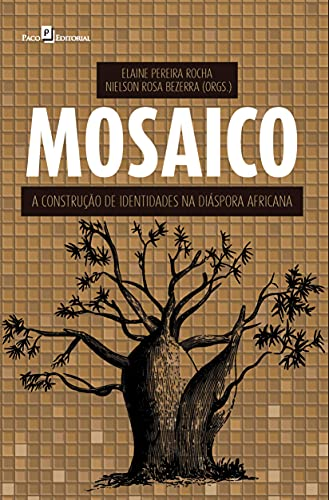 Mosaico: a Construção de Identidades na Diáspora Africana
