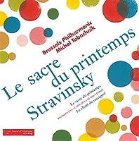 ストラヴィンスキー : 春の祭典、交響詩「ナイチンゲールの歌」 (Stravinsky : Le Sacre du Printemps / Michel Tabachnik , Brussels Philharmonic) [輸入盤]