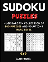 Sudoku Puzzles: Huge Bargain Collection of 300 Puzzles and Solutions Hard Level