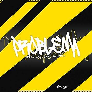 Problema (Remix)