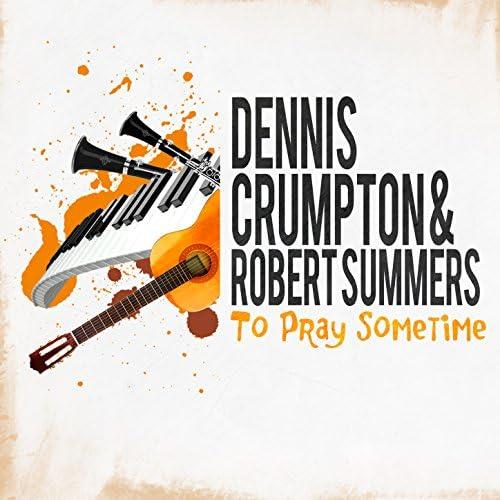 Dennis Crumpton And Robert Summers