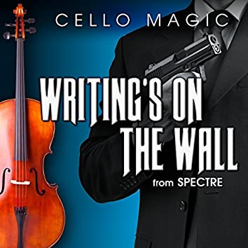 """Writing's On the Wall (From """"Spectre"""")"""