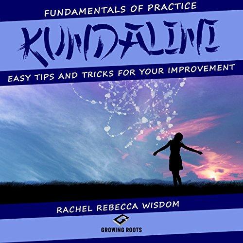 Kundalini     The Fundamentals of Practice              Autor:                                                                                                                                 Rachel Rebecca Wisdom                               Sprecher:                                                                                                                                 Melanie Carey                      Spieldauer: 1 Std. und 24 Min.     Noch nicht bewertet     Gesamt 0,0
