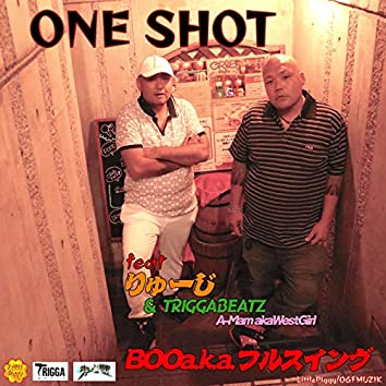 ONE SHOT (feat. RUYZI, TRIGGABEATZ & A-Mama.k.a WestGirl)