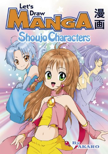 Let's Draw Manga - Shoujo Characters (instructional) (English Edition)