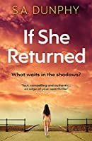 If She Returned: An edge-of-your-seat thriller (David Dunnigan)