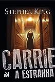 Carrie a estranha
