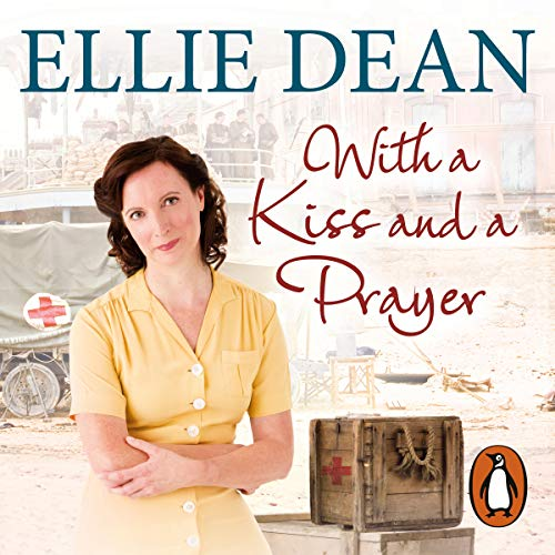 With a Kiss and a Prayer                   By:                                                                                                                                 Ellie Dean                               Narrated by:                                                                                                                                 Julie Maisey                      Length: 10 hrs and 50 mins     47 ratings     Overall 4.9