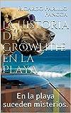 La Historia de Growlithe en la Playa : En la playa suceden misterios.