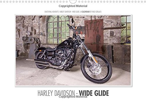Emotional Moments: Harley Davidson - Wide Glide. UK-Version 2016: Emotional moments of product photography for a Harley. (Calvendo Mobility)