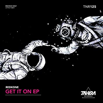 Get It On EP