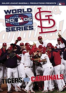2006 World Series: Tigers vs. Cardinals