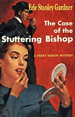 The Case of the Stuttering Bishop (Perry Mason Series Book 9)