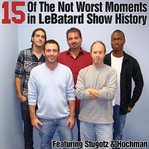 15 of the Not Worst Moments in Lebatard Show History