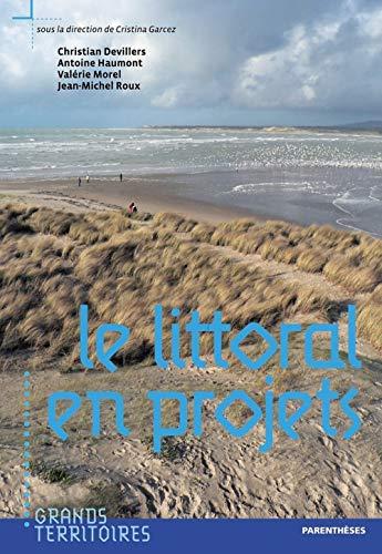 Littoral en Projets (le)