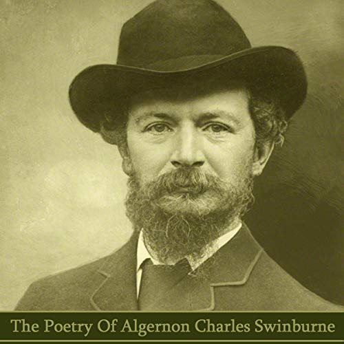 The Poetry of Algeron Charles Swinburne cover art