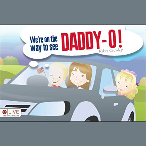 We're on the way to see Daddy-O! cover art