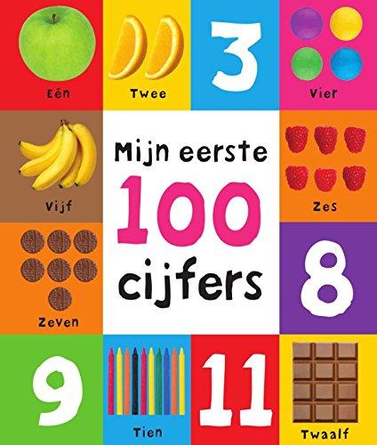 Mijn eerste 100 cijfers: leer je kind spelenderwijs tellen met dit vrolijke boek vol kleurrijke afbeeldingen