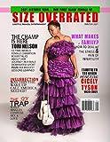 Size Overrated Magazine
