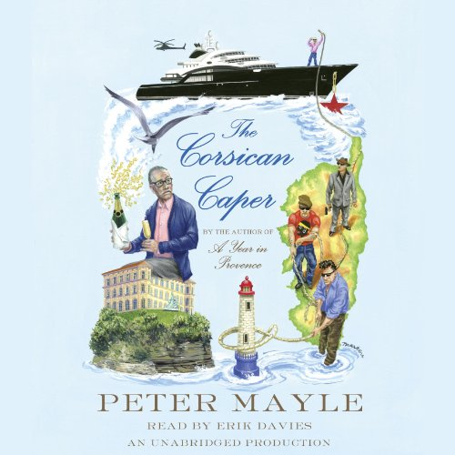 The Corsican Caper     A Novel              Written by:                                                                                                                                 Peter Mayle                               Narrated by:                                                                                                                                 Erik Davies                      Length: 4 hrs and 30 mins     Not rated yet     Overall 0.0