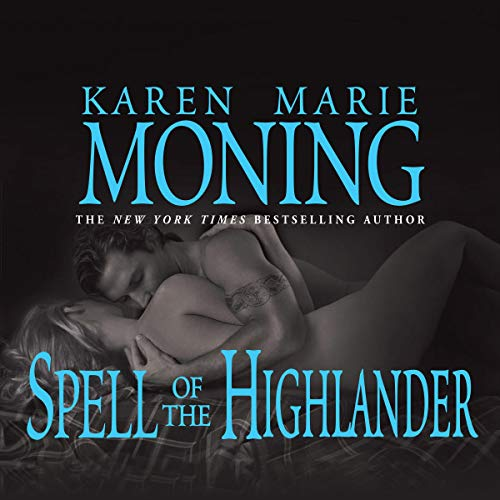 Spell of the Highlander Audiobook By Karen Marie Moning cover art