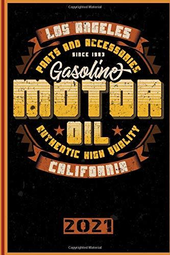 Los Angeles California Parts And Accessories Gasoline Motor Oil Authentic High Quality 2021: Italiano! Calendario, Scheduler e planner 2021 per i motociclisti e tutti gli amanti della moto